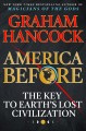 Cover for America before: the key to Earth's lost civilization