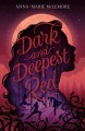 Cover for Dark and Deepest Red