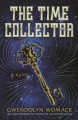 Cover for The time collector