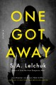 Cover for One got away: a novel