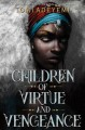 Cover for Children of virtue and vengeance
