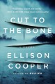 Cover for Cut to the bone: a novel