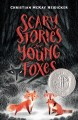 Cover for Scary stories for young foxes