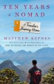 Cover for Ten Years a Nomad: A Traveler's Journey Home