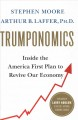 Cover for Trumponomics: inside the America first plan to revive our economy