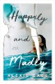 Cover for Happily and madly