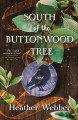 Cover for South of the Buttonwood Tree