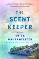 Cover for The scent keeper