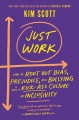 Cover for Just work: get sh*t done, fast & fair