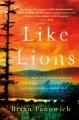 Cover for Like lions: a novel