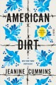 Cover for American dirt: a novel