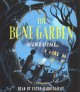 Cover for The bone garden