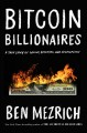 Cover for Bitcoin billionaires: a true story of genius, betrayal, and redemption