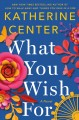 Cover for What you wish for