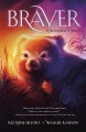 Cover for Braver: a wombat's tale