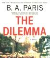 Cover for The dilemma: a novel /