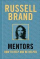 Cover for Mentors: how to help and be helped