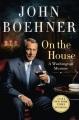 Cover for On the house: a Washington memoir