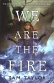 Cover for We are the fire