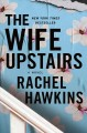 Cover for The wife upstairs