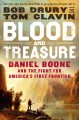 Cover for Blood and treasure: Daniel Boone and the fight for America's first frontier