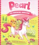Cover for Pearl the magical unicorn