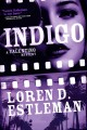 Cover for Indigo: a Valentino mystery
