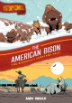 Cover for History Comics: The American Bison: the Buffalo's Survival Tale