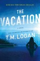 Cover for The vacation: a novel