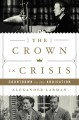 Cover for The crown in crisis: countdown to the abdication