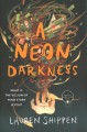 Cover for A neon darkness