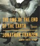 Cover for The end of the end of the earth: essays
