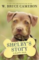 Cover for Shelby's story: a dog's way home tale