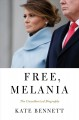 Cover for Free, Melania: The Unauthorized Biography