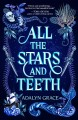 Cover for All the stars and teeth
