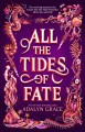 Cover for All the Tides of Fate