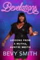 Cover for Bevelations: lessons from a mutha, auntie, bestie