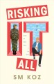 Cover for Risking it all