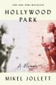 Cover for Hollywood Park: a memoir