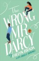 Cover for The wrong Mr. Darcy