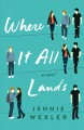 Cover for Where it all lands