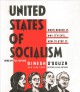 Cover for United States of Socialism: Who's Behind It. Why It's Evil. How to Stop It....
