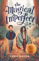 Cover for The Magical Imperfect