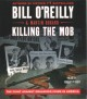Cover for Killing the Mob: The Fight Against Organized Crime in America