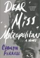 Cover for Dear Miss Metropolitan