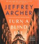 Cover for Turn a Blind Eye: A Detective William Warwick Novel