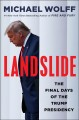 Cover for Landslide: the final days of the Trump White House