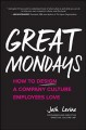 Cover for Great Mondays: how to design a company culture employees love