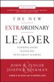 Cover for The new extraordinary leader / Turning Good Managers into Great Leaders