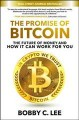 Cover for The promise of bitcoin: the future of money and how it can work for you